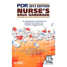 2013 Edition PDR® Nurse<SingleRightQuote/>s Drug Handbook