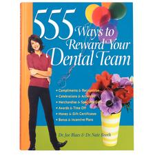 555 Ways To Reward Your Dental Team