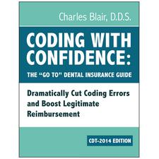 Coding With Confidence: The <DoubleLeftQuote/>Go To<DoubleRightQuote/> Guide For CDT 2014