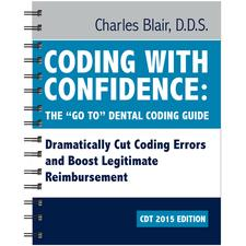 "Coding With Confidence: The ""Go To"" Guide For CDT 2015"