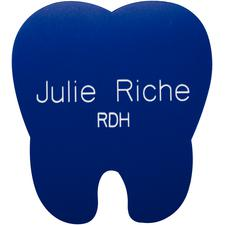 "Tooth Name Pin, 2"" W x 2-1/2"" H"