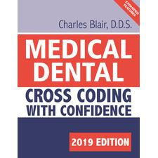 Medical Dental Cross Coding with Confidence 2019