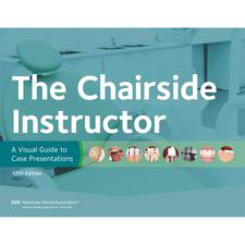 """The Chairside Instructor, ADA, 11"""" W x 8-1/2"""" H"""